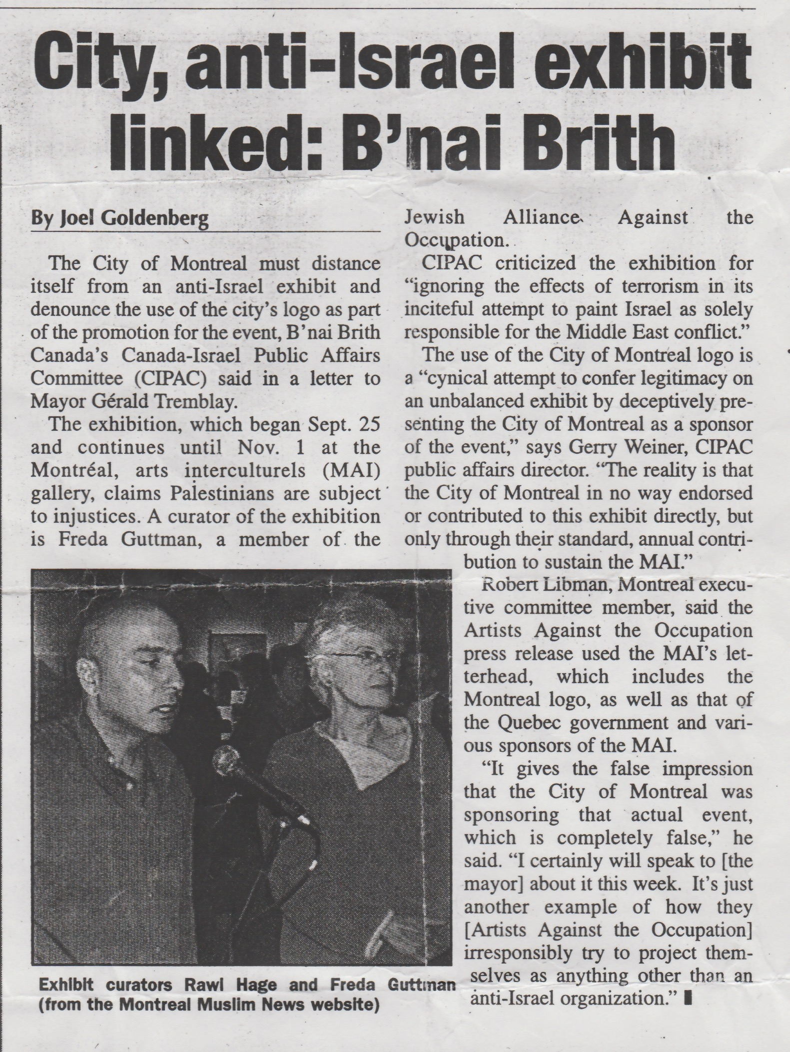 An article about a complaint made by B'nai Brith regarding Artists Against the Occupation